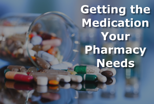 getting-the-medication-your-pharmacy-needs